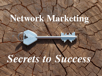 Three network marketing secrets to success that I have used to build my network marketing business.