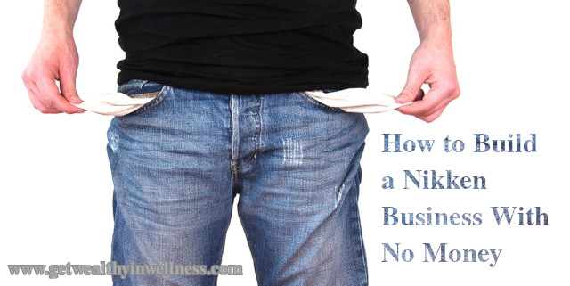 How to build a Nikken business with no money. Don't let start-up costs stop you from starting your own network marketing business.