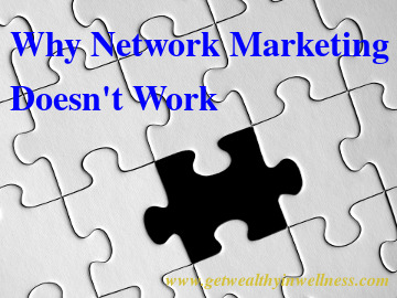 Why network marketing doesn't work. It isn't because of network marketing itself.