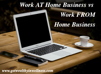 There is a difference between a work AT home business and a work FROM home business, or home based business. Do you know the difference?